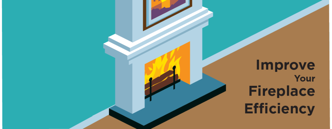 Maximize Fireplace & Chimney Efficiency