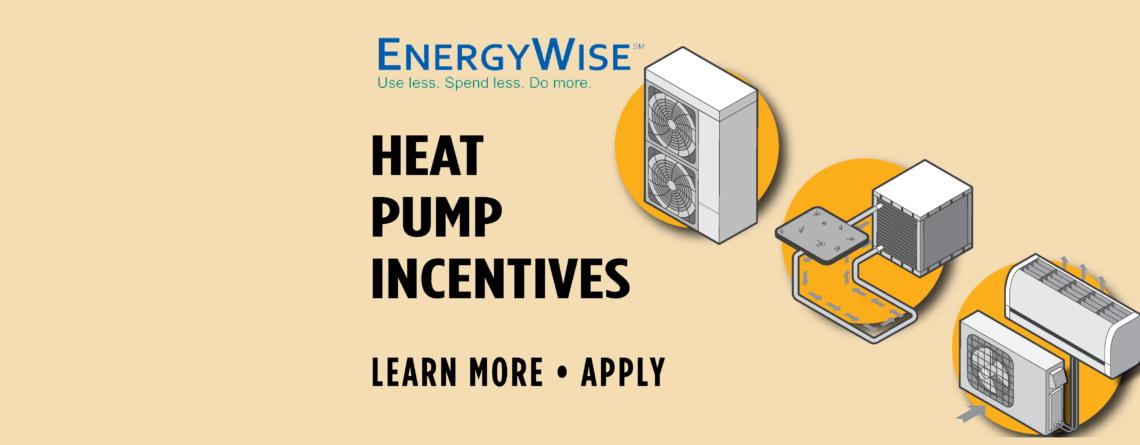 EnergyWise Heat Pump Incentives