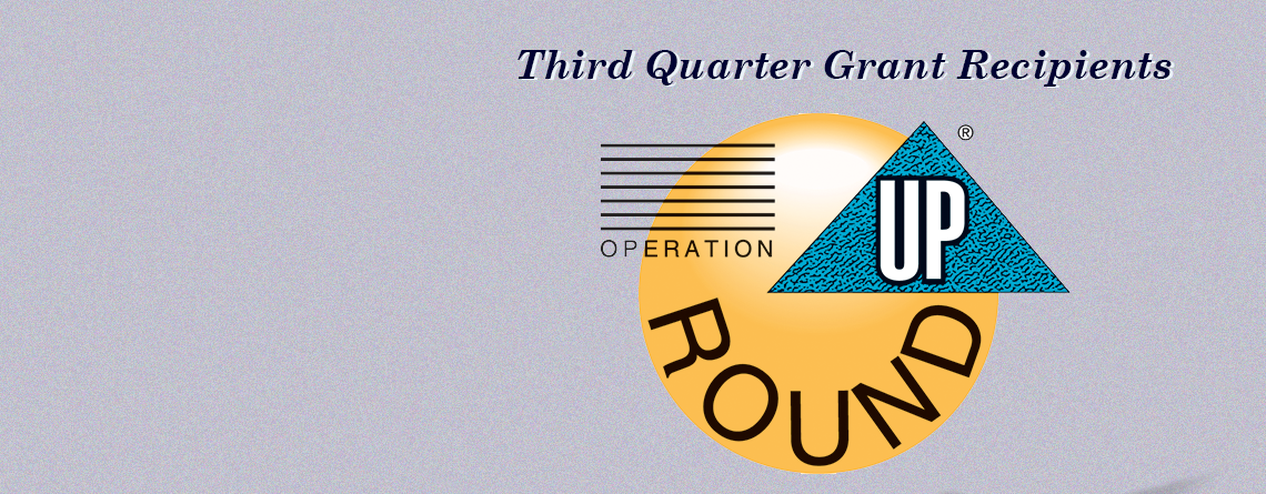 Operation ROUND UP Grants Awarded for Third Quarter, 2019, Totaling $14,946